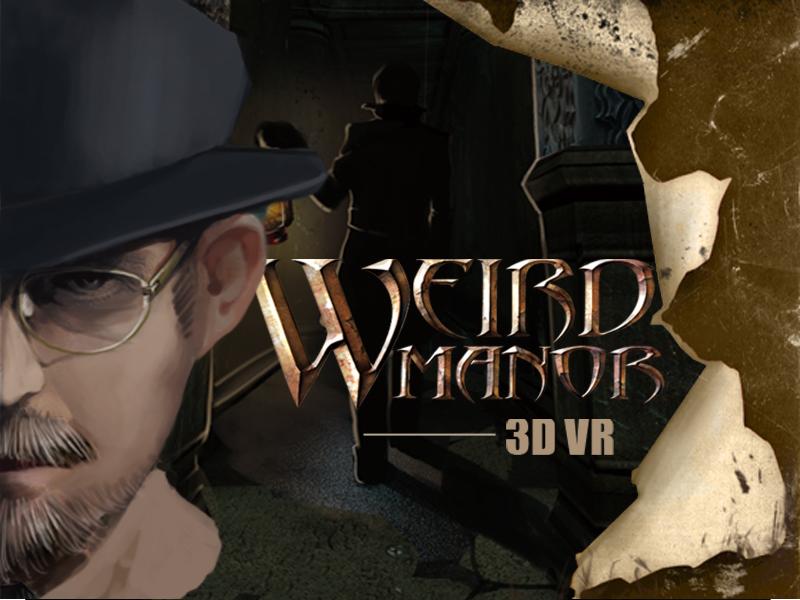 《weird manor(诡异庄园)》VR游戏众筹——火星时代游戏孵化器